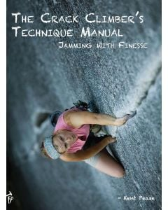 Fixed Pin Publishing The Crack Climber's Technique Manual 1
