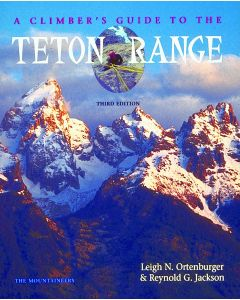 Mountaineers Books Climber's Guide To The Teton Range - 3rd Edition 1