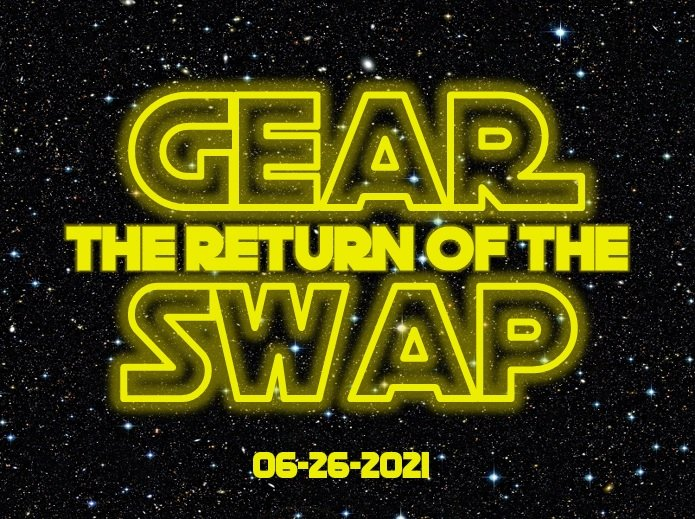 The Return of the GEAR SWAP!